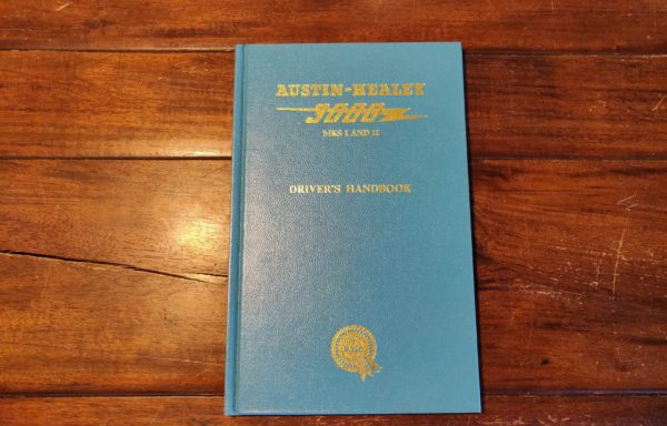 "Austin-Healey 3000 MKS I and II ""Drivers handbook"""